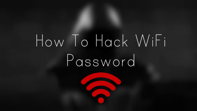 how to hack highly secured wifi password